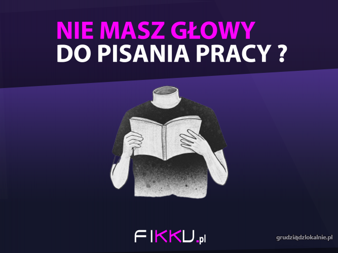FIKKU.pl  pisanie prac   pomoc w pisaniu prac prace naukowe